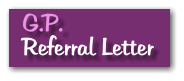 G.P. Referral Letter